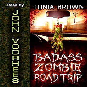 Badass Zombie Road Trip | [Tonia Brown]