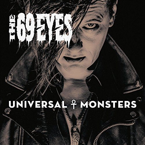 The 69 Eyes - Universal Monsters - CD - FLAC - 2016 - FORSAKEN Download