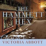 The Hammett Hex: Book Collector Mystery Series, Book 5 | Victoria Abbott