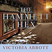 The Hammett Hex: Book Collector Mystery Series, Book 5   Victoria Abbott