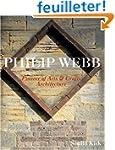 Philip Webb: Pioneer of Arts & Crafts...