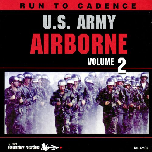 Run To Cadence With The U.S. Army Airborne Volume