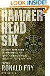 Hammerhead Six: How Green Berets Wage...