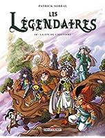 Les Légendaires T18 - La Fin de l'histoire