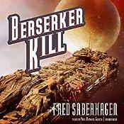 Berserker Kill: Berserker, Book 12 | [Fred Saberhagen]
