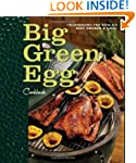 Big Green Egg Cookbook: Celebrating t...