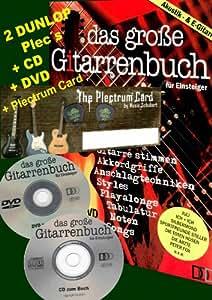DAS GROSSE GITARRENBUCH FÜR EINSTEIGER - Akustik- & E-Gitarre - incl. CD & DVD + Musik-Schubert PLECTRUM-CARD mit 2 DUNLOP - TORTEX PLECS