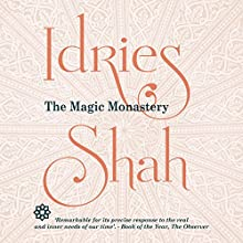 The Magic Monastery Audiobook by Idries Shah Narrated by David Ault
