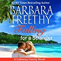 Falling for a Stranger: The Callaways, Book 3