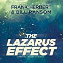 The Lazarus Effect: The Pandora Sequence, Book 2 (       UNABRIDGED) by Frank Herbert, Bill Ransom Narrated by Scott Brick