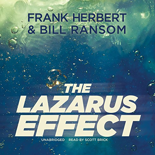 The Lazarus Effect (The Pandora Sequence #2) [AUDIBLE RIP] - Frank Herbert & Bill Ransom