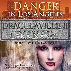 Danger in Los Angeles: DraculaVille, Book 2 | [Lara Nance]