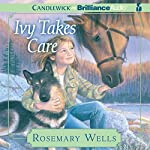Ivy Takes Care | Rosemary Wells