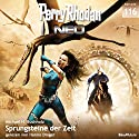 Sprungsteine der Zeit (Perry Rhodan NEO 116) Audiobook by Michael H. Buchholz Narrated by Hanno Dinger