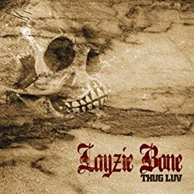 Layzie Bone - Thug Luv (Album )