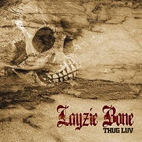 Layzie Bone - Thug Luv
