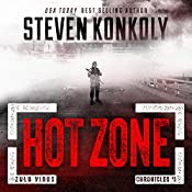 Hot Zone: The Zulu Virus Chronicles, Book 1 | [Steven Konkoly]