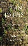 Julia Blackburn Thin Paths: Journeys in and around an Italian Mountain Village