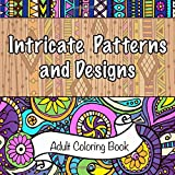img - for Intricate Patterns and Designs Adult Coloring Book (Sacred Mandala Designs and Patterns Coloring Books for Adults) (Volume 21) book / textbook / text book