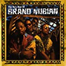 The Very Best Of Brand Nubian [Explicit] [Digital Version] [Explicit]