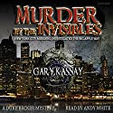 Murder by the Invisibles: Duke Becker, Book 4 Audiobook by Gary Kassay Narrated by Andy White