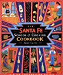The Santa Fe School of Cooking Cookbo...