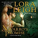 Navarro's Promise (       UNABRIDGED) by Lora Leigh Narrated by Brianna Bronte