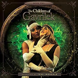The Children of Gavrilek Audiobook