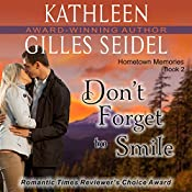 Don't Forget to Smile | Kathleen Gilles Seidel
