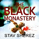 The Black Monastery (       UNABRIDGED) by Stav Sherez Narrated by Chris Pavlo