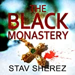 The Black Monastery | Stav Sherez