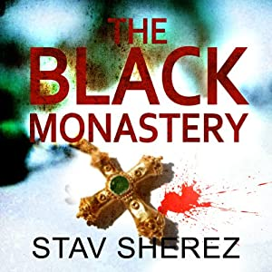 The Black Monastery | [Stav Sherez]