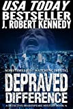 Depraved Difference (A Detective Shakespeare Mystery, Book #1) (Detective Shakespeare Mysteries) (English Edition)