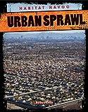img - for Urban Sprawl (Habitat Havoc) book / textbook / text book