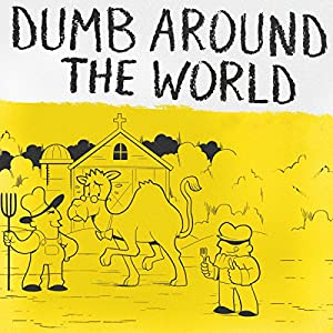 Dumb Around the World Audiobook