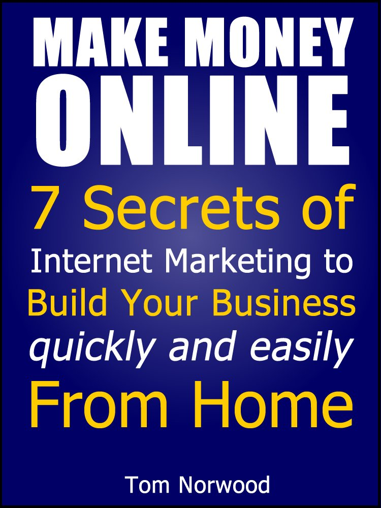 Amazon.com: Make Money Online: 7 Secrets of Internet Marketing to ...
