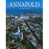 Annapolis, Maryland: A Photographic Portrait ~ Jake McGuire