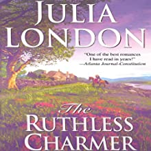 The Ruthless Charmer (       UNABRIDGED) by Julia London Narrated by Anne Flosnik