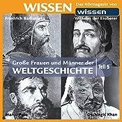 Große Frauen und Männer der Weltgeschichte - Teil 5 | Stephanie Mende, Wolfgang Suttner