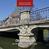 Image de Okerbrücken am Braunschweiger Wallring (Arnhold & Kotyrba Architekturführer)