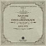 NATURE WITH DAVE GREENSLADE Nature With Dave Greenslade - Live 1972 [Japan CD] BELLE-132063