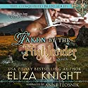 Taken by the Highlander: Book 2.5 (Conquered Bride) Audiobook by Eliza Knight Narrated by Anne Flosnik