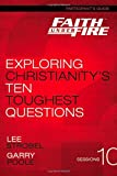 img - for Faith Under Fire Participant's Guide: Exploring Christianity's Ten Toughest Questions book / textbook / text book