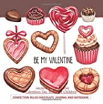 Be My Valentine Confection Filled Cho...