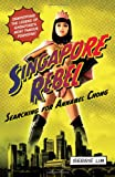 img - for Singapore Rebel: Searching for Annabel Chong book / textbook / text book