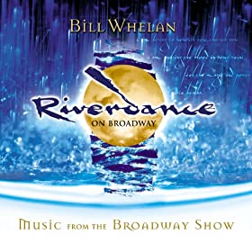Riverdance On Broadway