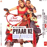 Pyar ke side effect (Hindi Music/ Bollywood Songs / Film Soundtrack / Rahul Bose / Mallika Sherawat / Various / Pritam)