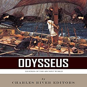 Legends of the Ancient World: Odysseus Audiobook