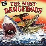 The Most Dangerous | Terri Fields