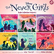 The Never Girls Audio Collection: Volume 2 | Kiki Thorpe